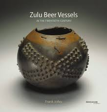 ZULU BEER VESSELS, in the twentieth century, their history, classification and geographical distribution