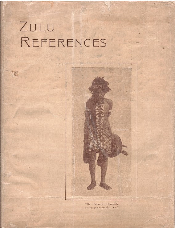 ZULU REFERENCES, for interpreters and students, with five portraits and a map