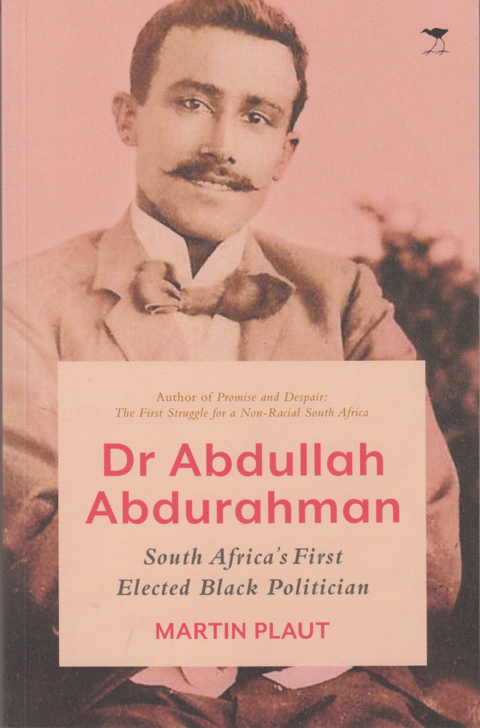 DR ABDULLAH ABDURAHMAN, South Africa's first elected black politician