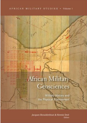 AFRICAN MILITARY GEOSCIENCES, military history and the physical environment
