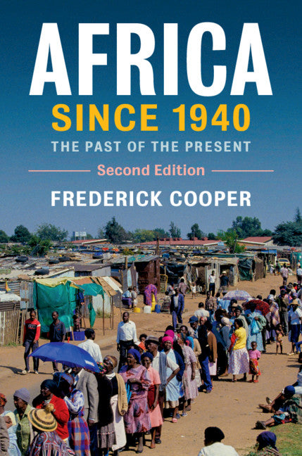 AFRICA SINCE 1940, the past of the present