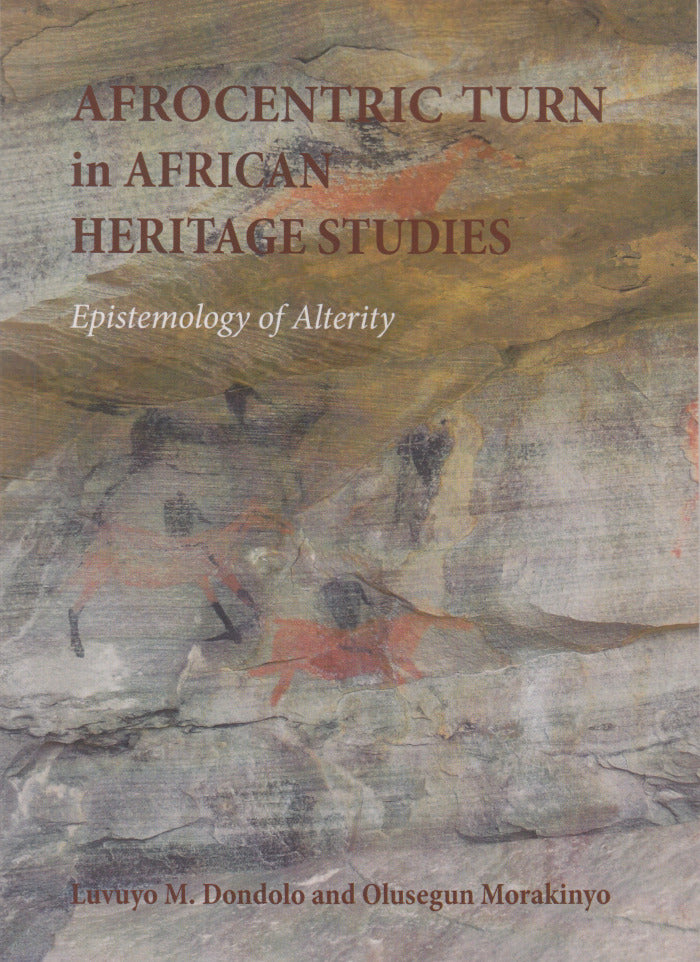 AFROCENTRIC TURN IN AFRICAN HERITAGE STUDIES, epistemology of alterity