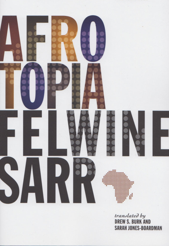 AFROTOPIA, translated by Drew S. Burk and Sarah Jones-Boardman