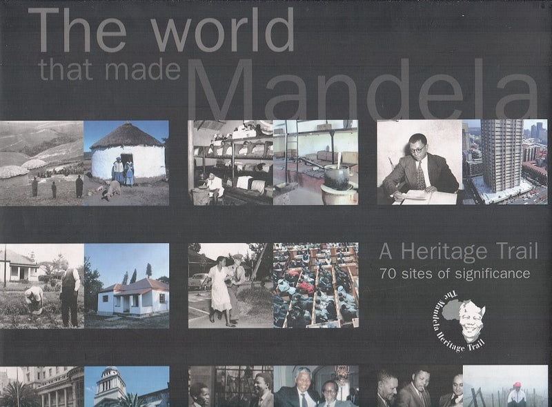 THE WORLD THAT MADE MANDELA, a heritage trail