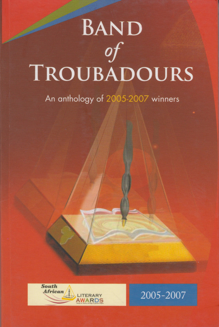 BAND OF TROUBADOURS, an anthology of 2005-2007 winners