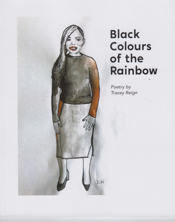 BLACK COLOURS OF THE RAINBOW, poetry