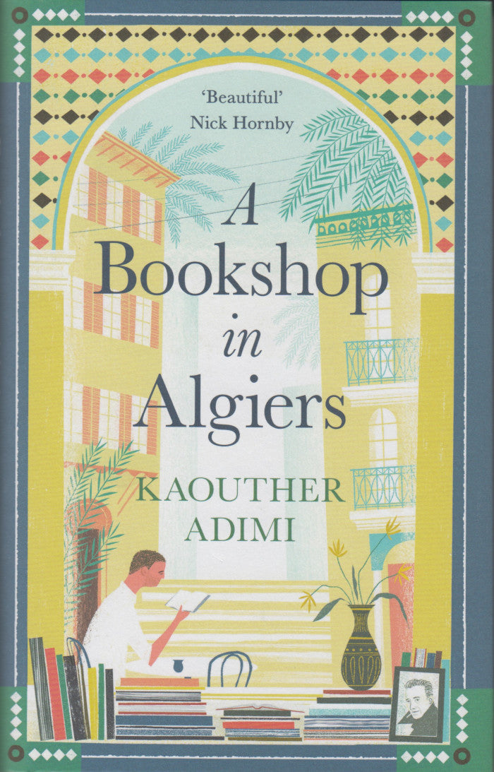 A BOOKSHOP IN ALGIERS, translated from the French by Chris Andrews