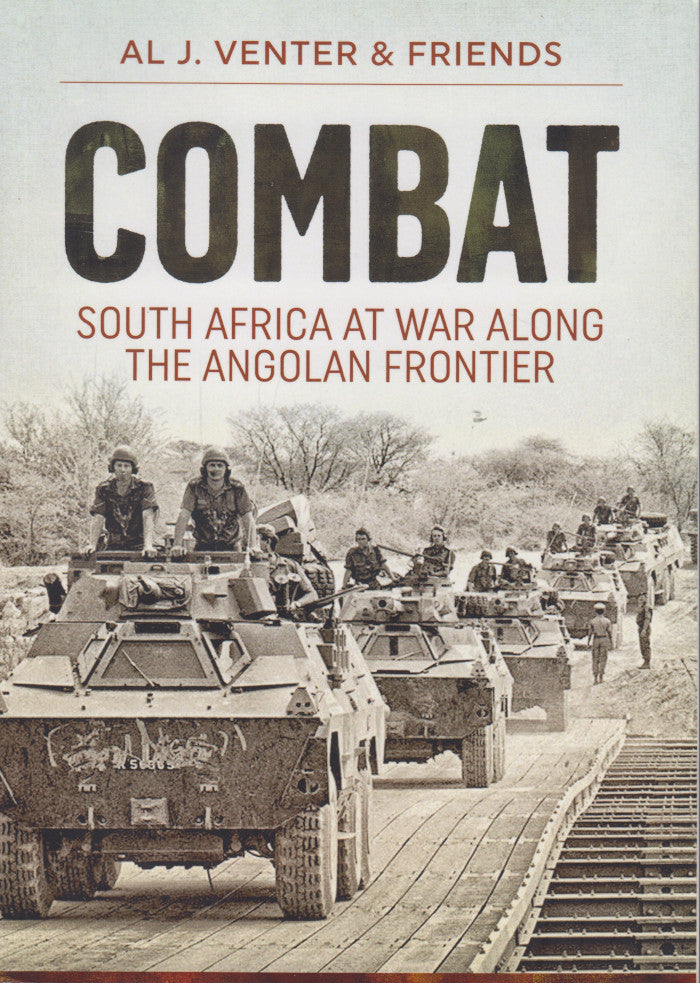 COMBAT, South Africa at war along the Angolan frontier