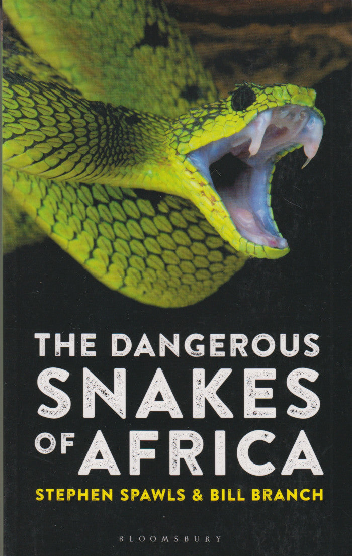 THE DANGEOUS SNAKES OF AFRICA