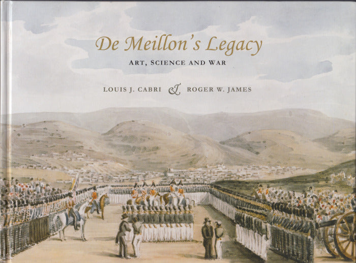 DE MEILLON'S LEGACY, art, science and war