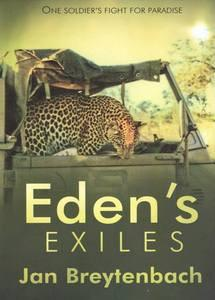 EDEN'S EXILES, one soldier's fight for paradise