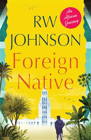 FOREIGN NATIVE, an African journey