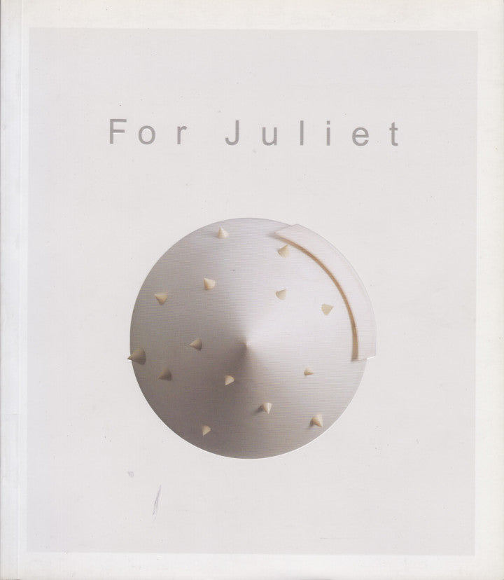 FOR JULIET, ceramic sculptor 1950 to 2012