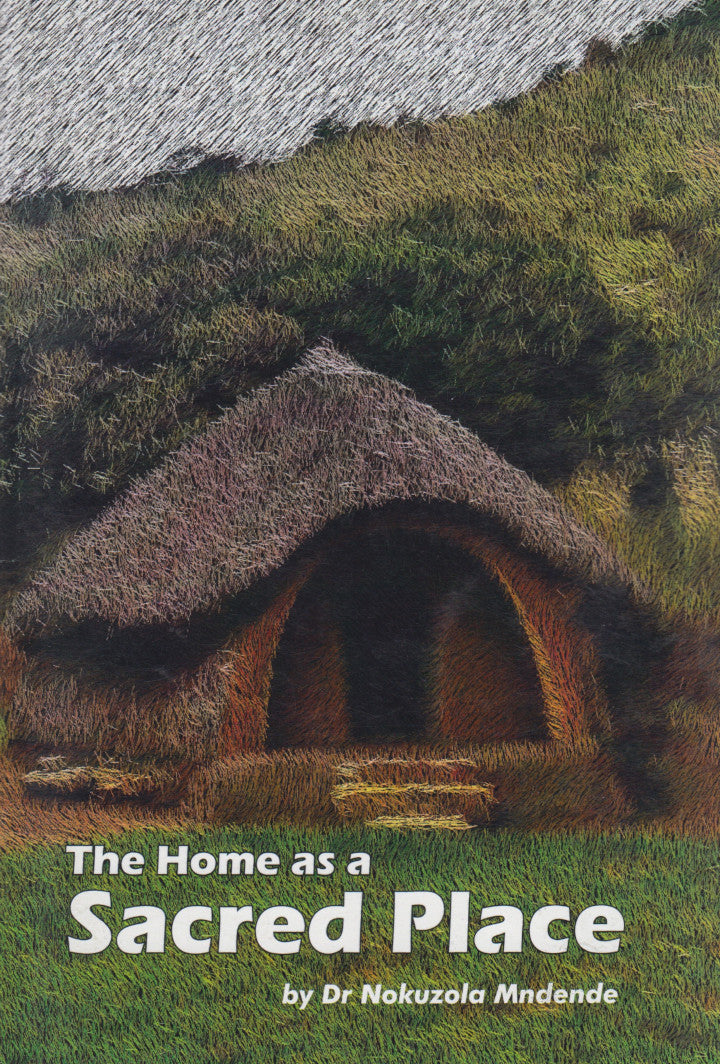 THE HOME AS A SACRED PLACE
