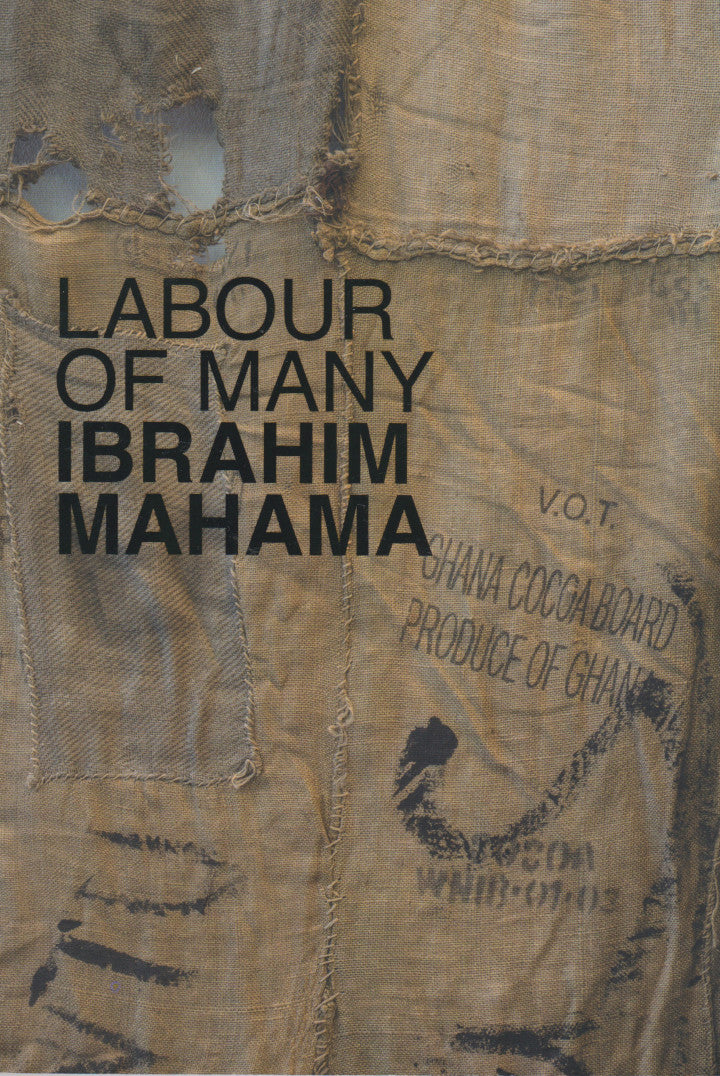 IBRAHIM MAHAMA, Labour of Many