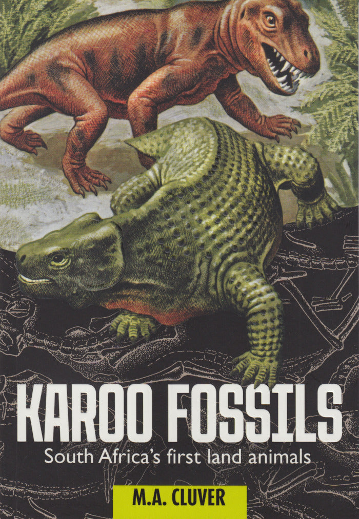 KAROO FOSSILS, South Africa's first land animals