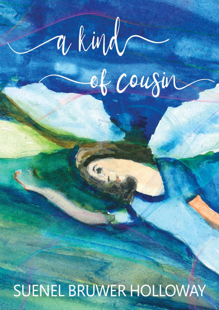 A KIND OF COUSIN, an anthology of short stories