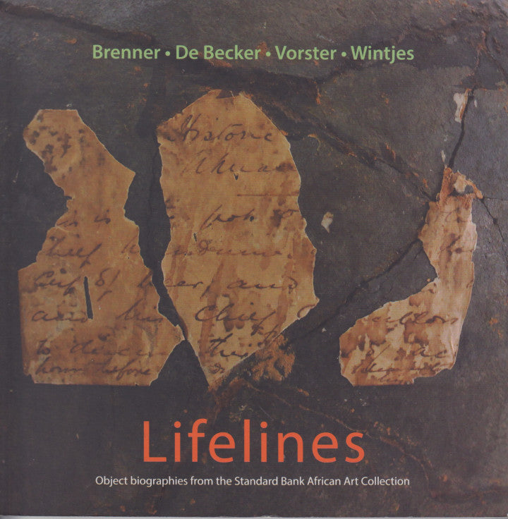 LIFELINES, object biographies from the Standard Bank African Art Collection