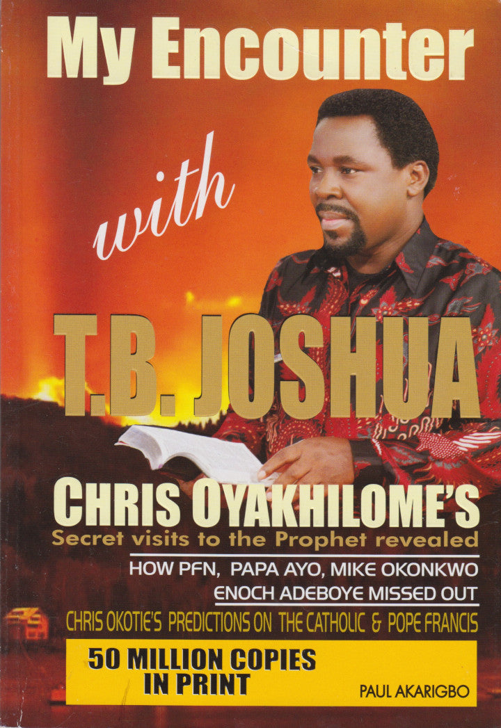 MY ENCOUNTER WITH T.B. JOSHUA