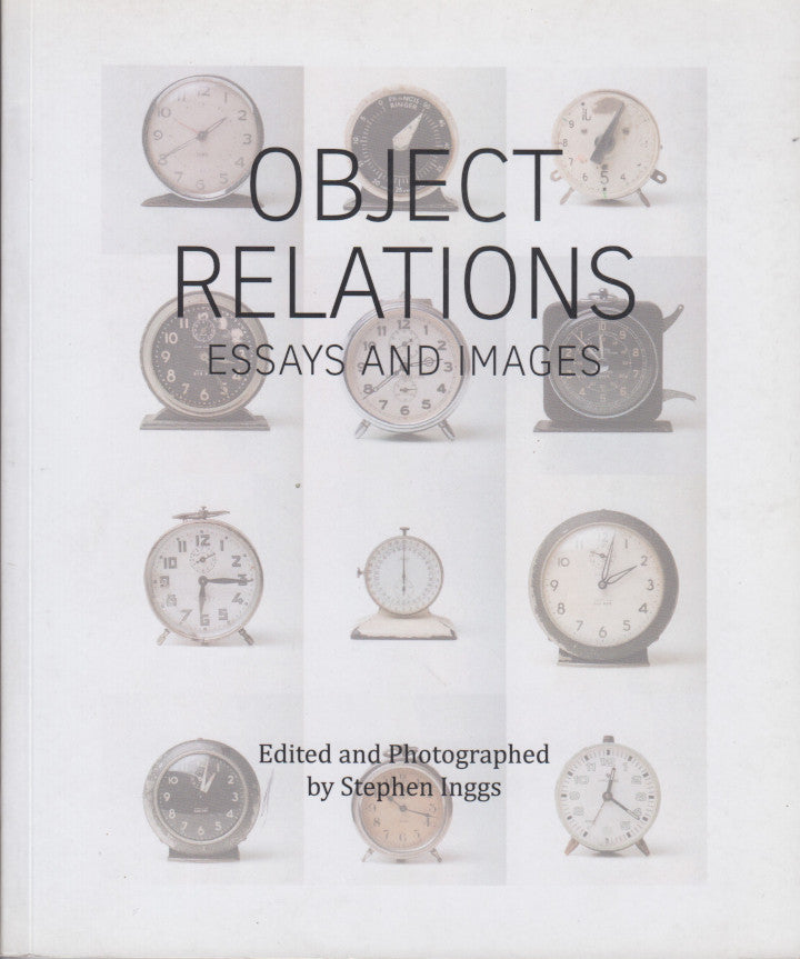 OBJECT RELATIONS, essays and images