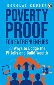 POVERTY PROOF FOR ENTREPRENEURS, 50 ways to dodge the pitfalls and build wealth