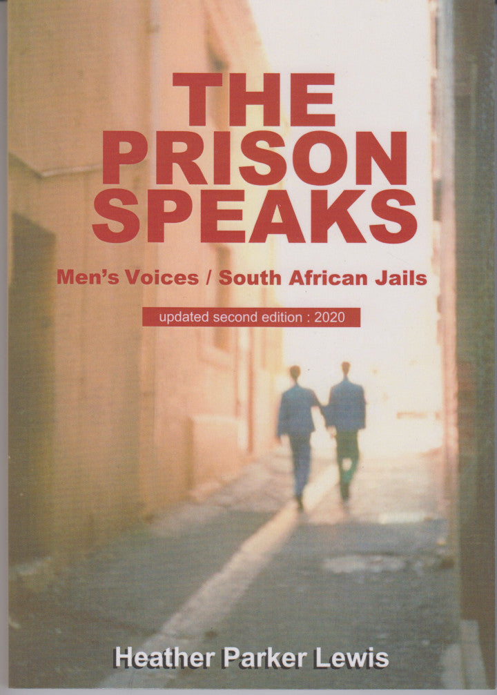 THE PRISON SPEAKS, men's voices / South African jails