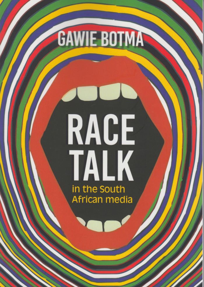 RACE TALK, in the South African media