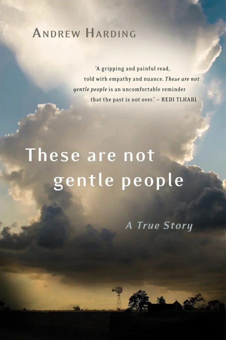 THESE ARE NOT GENTLE PEOPLE, a true story