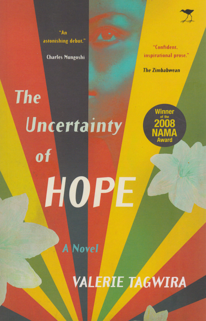 THE UNCERTAINTY OF HOPE