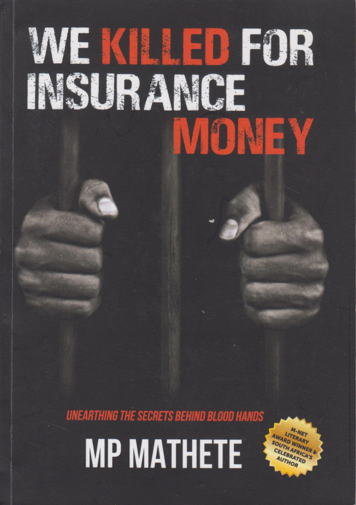 WE KILLED FOR INSURANCE MONEY, crime novel
