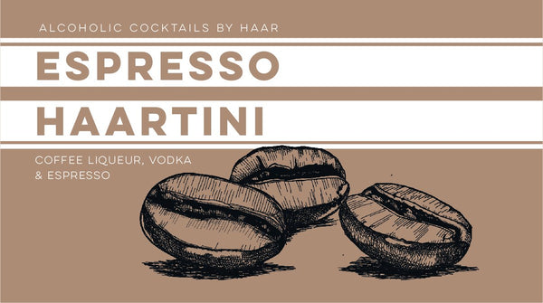 ESPRESSO HAARTINI - Cocktails from HAAR Bar - Haar at Home