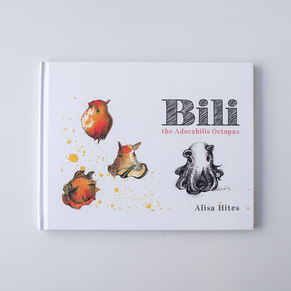 Bili the Adorabilis Octopus Book