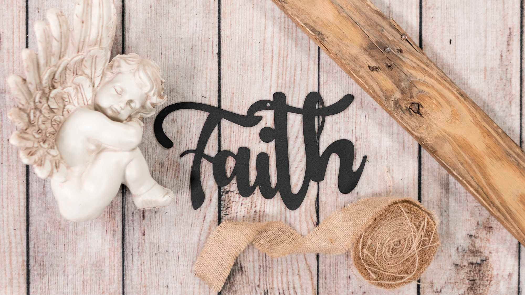 Faith - Steel Wall Sign