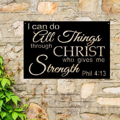 I Can Do All Things Through Christ - Steel Wall Sign