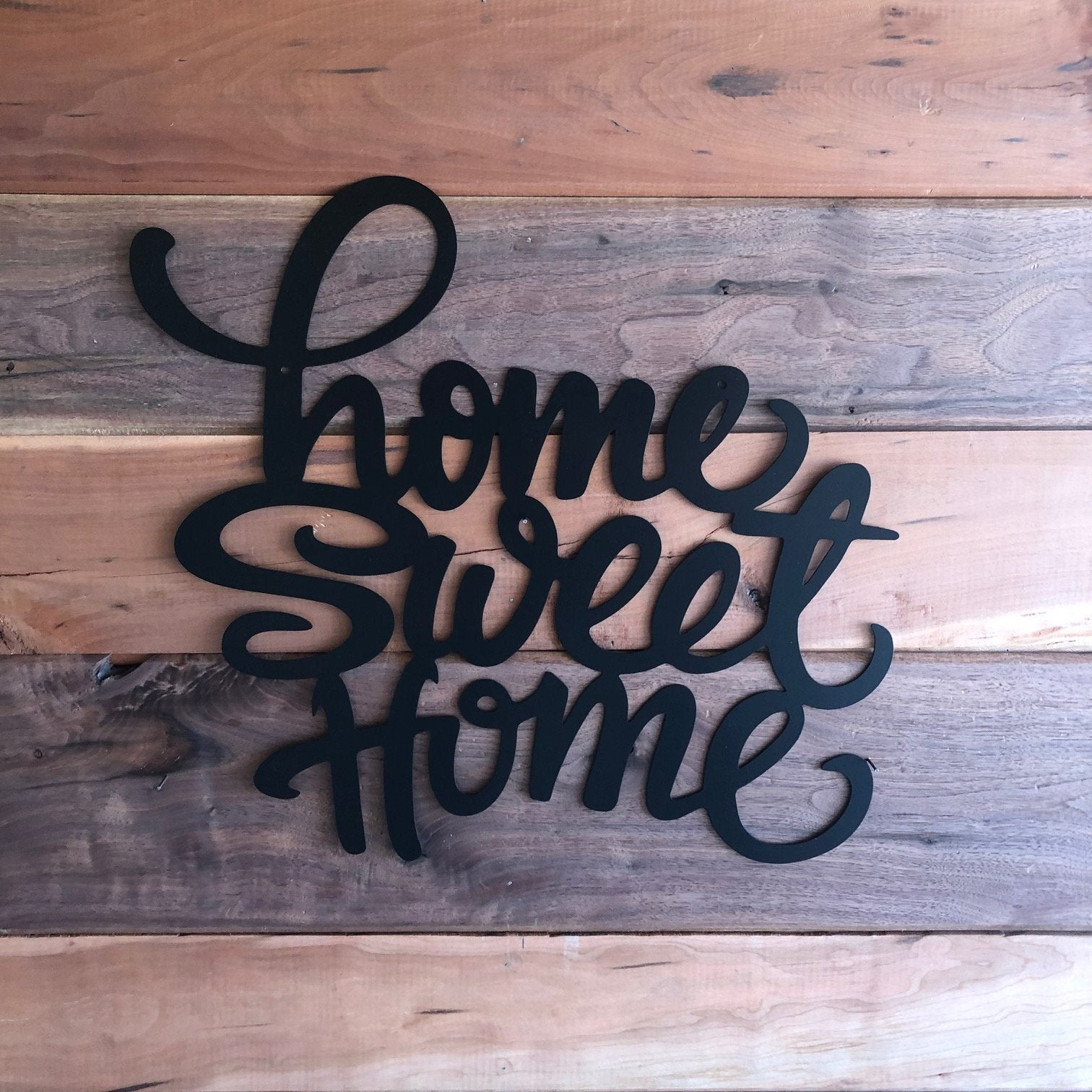 Home Sweet Home - Steel Wall Sign