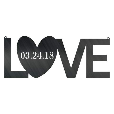 Love Date - Steel Wall Sign