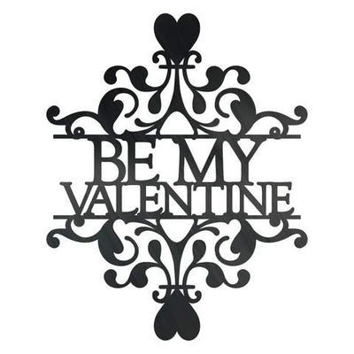 Be My Valentine - Steel Wall Sign