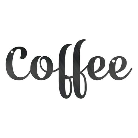 Coffee - Steel Wall Sign