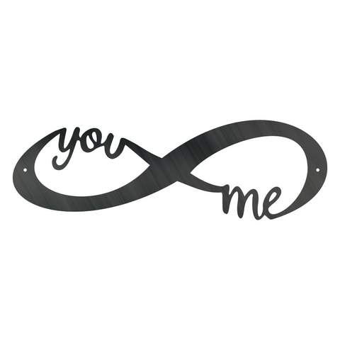 You Me Infinity - Steel Wall Sign