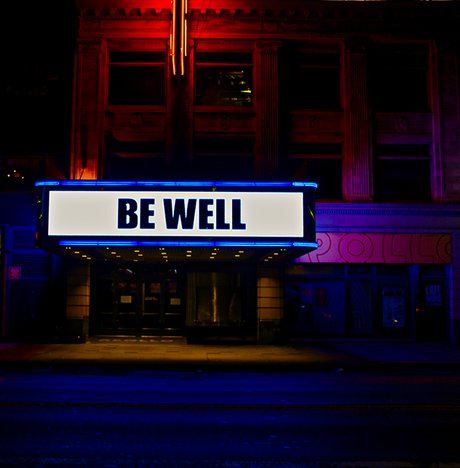 Be Well: unforgettable words on the Apollo's iconic marquee