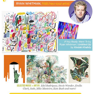 Pop artist Ryan Whitman spins a playlist of art + song pairings.