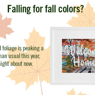 Leaf gazing this fall? Get a year-round foliage glow with autumnal art.