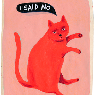 """I said no"": Martha Rich's pink kitty keeps it real."