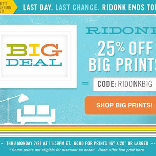 "RIDONK Sayonara Special: 25% Off Big Prints 16""x20"" or Larger (PLUS, Last Chance for 20% Off Sitewide!)"
