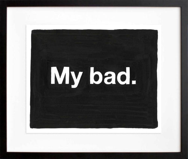 Untitled (My bad)