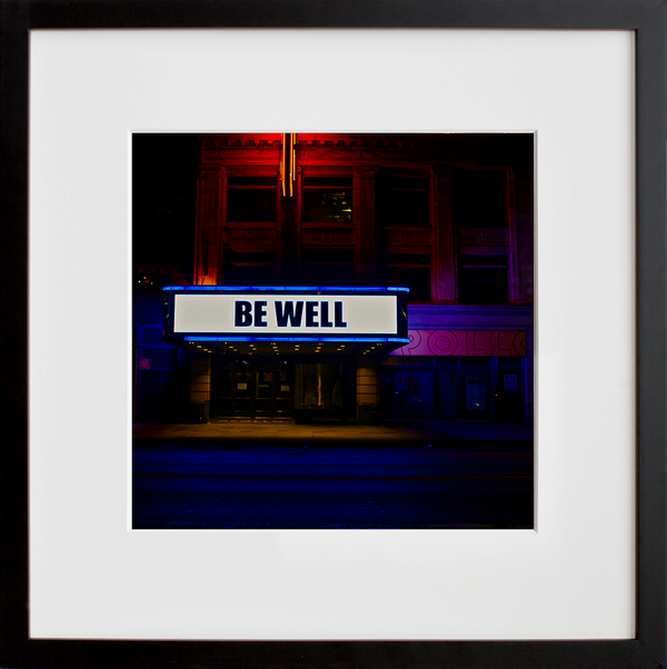 """Be Well'' (Apollo Theater) 2020 Harlem, NYC"