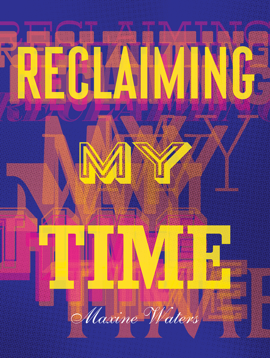 Reclaiming My Time