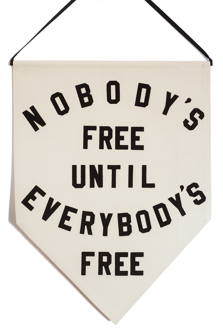 nobody's free until everybody's free