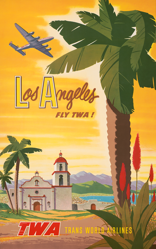 Fly TWA: Los Angeles