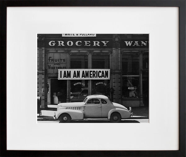 I Am an American, Oakland, CA, March 1942 (framed + quick-ship)